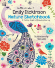 The Illustrated Emily Dickinson Nature Sketchbook: A Poetry-Inspired Drawing Journal Cover Image