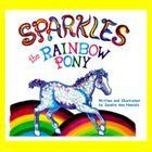 Sparkles the Rainbow Pony Cover Image