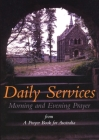 Daily Services: Morning and Evening Prayer from A Prayer book for Australia Cover Image