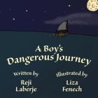A Boy's Dangerous Journey Cover Image