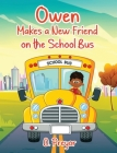 Owen makes a new Friend on the School Bus Cover Image