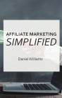 Affilaite Marketing Simplified Cover Image