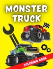 Monster Truck Coloring Book: A very special coloring book for kids of all ages who love trucks & racing cars. It includes over 40 designs of the wo Cover Image