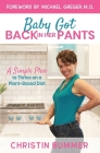 Baby Got Back In Her Pants: A Simple Plan to Thrive on a Plant-Based Diet - Limited Edition Full Color Cover Image