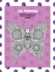 Livres à colorier pour adultes débutants - Mandala - 100 animaux Cover Image