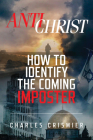 Antichrist: How to Identify the Coming Imposter Cover Image