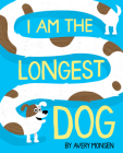 I Am the Longest Dog Cover Image