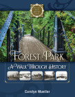 Forest Park: A Walk Through History Cover Image