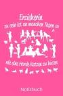 Erzieherin zu sein ist an manchen Tagen so wie eine Horde Katzen zu hüten: A5 Notizbuch für alle Erzieherinnen - Liniert 120 Seiten - Geschenk zum Geb Cover Image