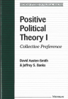 Positive Political Theory I: Collective Preference (Michigan Studies In Political Analysis) Cover Image