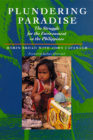 Plundering Paradise: Struggle for Environment Philippines Cover Image