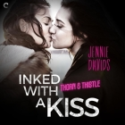 Inked with a Kiss Lib/E Cover Image