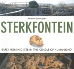 Sterkfontein: Early Hominid Site in the 'Cradle of Humankind' Cover Image