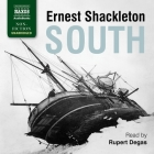 South Lib/E: The Story of Shackleton's Last Expedition, 1914-1917 Cover Image
