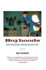 Boyhoods: Rethinking Masculinities Cover Image