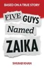 Five Guys Named Zaika Cover Image