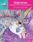 Hello Angel Unicorns, Mermaids & Other Mythical Creatures Coloring Collection Cover Image