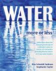 Water More or Less 2017 Cover Image