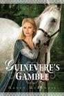 Guinevere's Gamble Cover Image