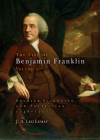 The Life of Benjamin Franklin, Volume 3: Soldier, Scientist, and Politician, 1748-1757 Cover Image