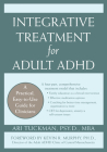 Integrative Treatment for Adult ADHD: Practical Easy-To-Use Guide for Clinicians (Professional) Cover Image