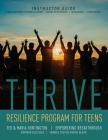 Thrive: Resilience Program for Teens Instructor Guide Cover Image