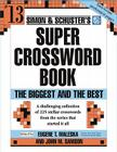 Simon and Schuster Super Crossword Puzzle Book #13: The Biggest and the Best Cover Image
