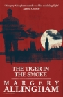 The Tiger in the Smoke (Albert Campion Mysteries) Cover Image