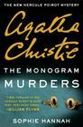 The Monogram Murders: A New Hercule Poirot Mystery (Hercule Poirot Mysteries #43) Cover Image