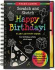 Happy Birthday! Scratch and Sketch Trace-Along: An Art Activity Book for Birthday Artists of All Ages [With Wooden Stylus] (Trace-Along Scratch and Sketch) Cover Image