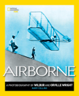 Airborne: A Photobiography of Wilbur and Orville Wright (Photobiographies) Cover Image