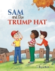 Sam and the Trump Hat Cover Image