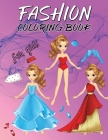 Fashion Coloring Book for Girls: Fun Stylish Fashion and Beauty Coloring Pages for Girls, Gorgeous Fashion Style and Cute Designs Cover Image