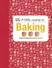 A Little Course in Baking Cover Image