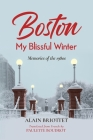 Boston: My Blissful Winter Cover Image