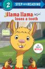 Llama Llama Loses a Tooth (Step into Reading) Cover Image