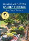 Creating and Planting Garden Troughs Cover Image