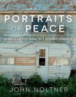 Portraits of Peace: Searching for Hope in a Divided America Cover Image