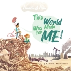 Annabelle & Aiden: This World Was Made For Me! Cover Image