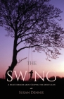 The Swing: A Muse's Memoir about Keeping the Artist Alive Cover Image