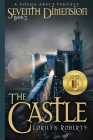 Seventh Dimension - The Castle: A Young Adult Fantasy Cover Image