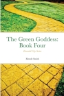 Emerald City Series: The Green Goddess: Chapterbook Four Cover Image