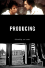 Producing (Behind the Silver Screen Series) Cover Image