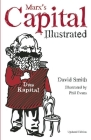 Marx's Capital Illustrated: An Illustrated Introduction Cover Image