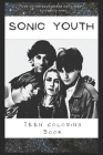 Teen Coloring Book: An Anti Anxiety Adult Coloring Book That's Inspired By Pop Culture Singer, Band or An Acclaimed Actor. Cover Image