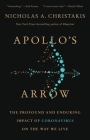 Apollo's Arrow: The Profound and Enduring Impact of Coronavirus on the Way We Live Cover Image