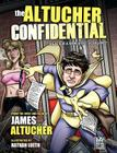 The Altucher Confidential: A Round Table Comic Cover Image