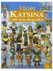 Hopi Katsina: 1,600 Artist Biographies (American Indian Art (Numbered) #7) Cover Image