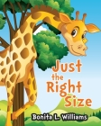 Just the Right Size Cover Image