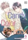 Candy Color Paradox, Vol. 5 Cover Image